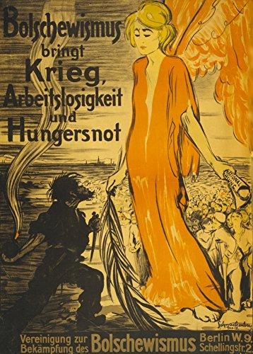Vintage-Glanzposter Erster Weltkrieg 1914-18, 250g/m², A3, Aufschrift 'Bolschewismus bringt Krieg, Arbeitslosigkeit und Hungersnot'