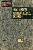 ELEMENTS DE LA THEORIE DES FONCTIONS ET DE L'ANALYSE FONCTIONNELLE / 2e EDITION.