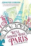 We'll Always Have Paris: A Mother/Daughter Memoir
