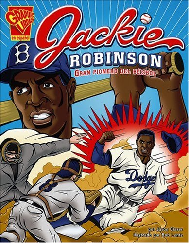 Jackie Robinson: Gran Pionero del Beisbol (Graphic Library: Graphic Biographies)