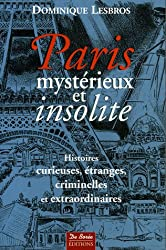 Paris mystérieux et insolite