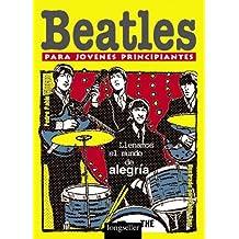 Beatles para jovenes principiantes/Beatles for young beginners: Llenamos el Mundo de Alegria