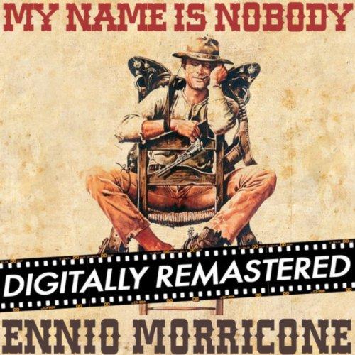 My Name is Nobody (Original Mo...