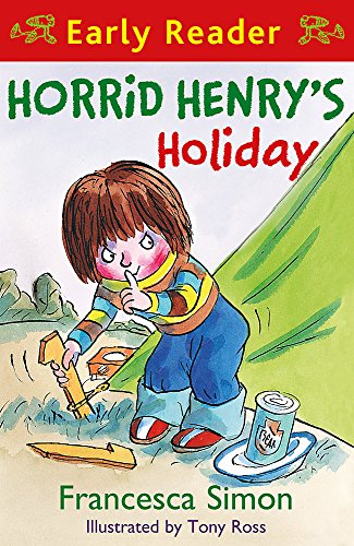 Horrid Henry Early Reader: Horrid Henry's Holiday Cover Image