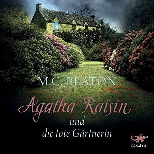 Buchseite und Rezensionen zu 'Agatha Raisin und die tote Gärtnerin' von M. C. Beaton