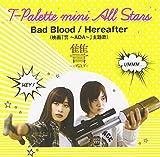Bad Blood/Hereafter