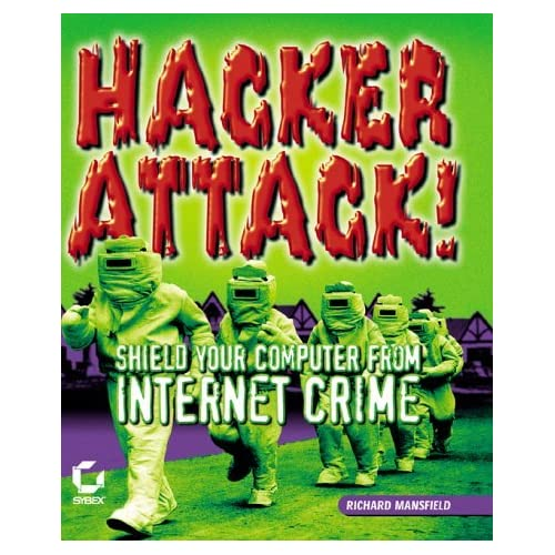 Hacker Attack by Richard Mansfield (2000-10-05)