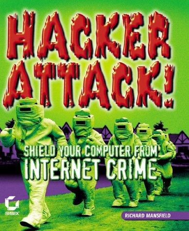 Hacker Attack by Richard Mansfield (2000-10-05)