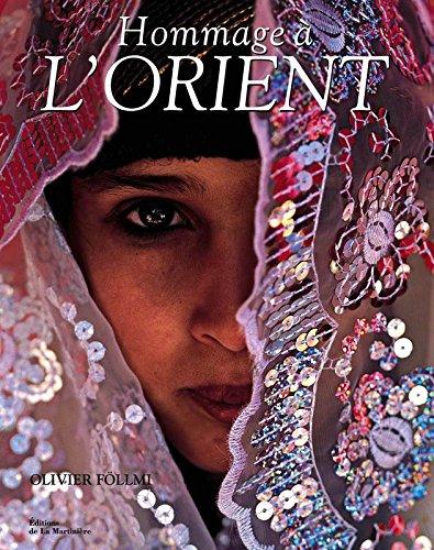 Hommage à l'Orient par Olivier Föllmi, Varunee Skaosang, Wen Yutao