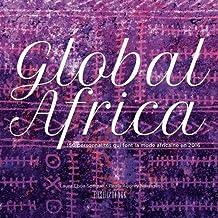 Global Africa: 150 personnalités qui font la Mode Africaine en 2016