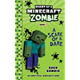 Diary of a Minecraft Zombie Book 1: A Scare of a Dare (Minecraft Adventure)