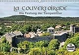 La Couvertoirade - die Festung der Tempelritter (Wandkalender 2019 DIN A3 quer): Zeitreise zu den Tempelrittern (Geburtstagskalender, 14 Seiten ) (CALVENDO Orte) - CALVENDO