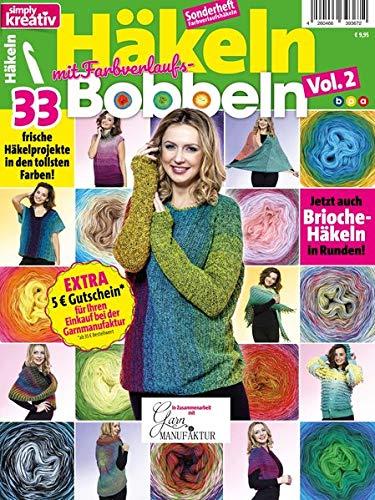 simply kreativ - Häkeln mit Farbverlaufs-Bobbeln Vol. 2: 33 frische Häkelprojekte in den tollsten Farben! - Decken Häkeln