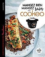 Mangez sain mangez bien avec Cookeo de Séverine Augé