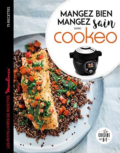 Mangez sain mangez bien avec Cookeo par Séverine Augé