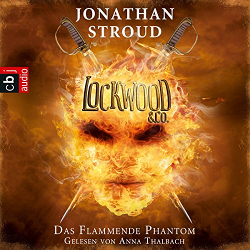 Buchseite und Rezensionen zu 'Das Flammende Phantom (Lockwood & Co. 4)' von Jonathan Stroud