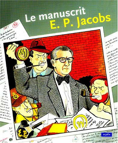 Le Manuscrit : E. P. Jacobs