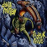 Songtexte von David Murray - Fo Deuk Revue