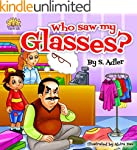 """Children's book: """"WHO SAW MY GLASSES?..."""