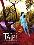 Taïpi: Un paradis cannibale