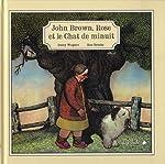 John Brown, Rose et le chat de minuit de Jenny Wagner
