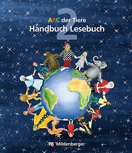 ABC der Tiere / ABC der Tiere 2 – Handbuch Lesebuch · Erstausgabe: Methodisch-didaktische Kommentare
