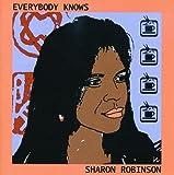 Songtexte von Sharon Robinson - Everybody Knows