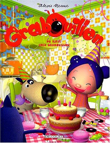 Grabouillon, tome 2 : Du rififi chez Grabouillon