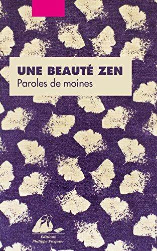 Une beauté zen : Paroles de moines par Collectif
