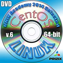 CentOS 6 Linux DVD 64-bit Full Installation Includes Complimentary UNIX Academy Evaluation Exam