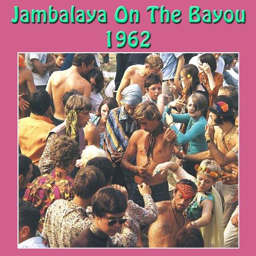 Jambalaya On the Bayou 1962