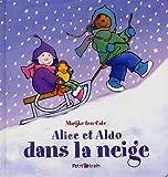 Telecharger Livres Alice et Aldo dans la neige (PDF,EPUB,MOBI) gratuits en Francaise