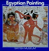 Egyptian Painting (Introductory Guides) by T. G. H. James (1985-12-06)