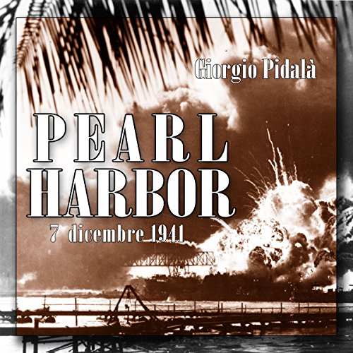 Pearl Harbor  Audiolibri