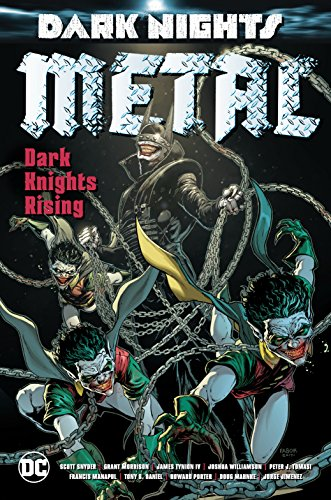 (Dark Nights: Metal: Dark Knights Rising (Dark Nights: Metal: Dark Knight Rising))