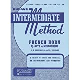 Rubank - Intermediate Method: French Horn Eb Alto or Mellophone