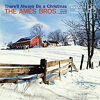 There'll Always Be a Christmas--60th Anniversary Deluxe Mono Edition
