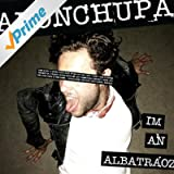 I'm an Albatraoz [Explicit]