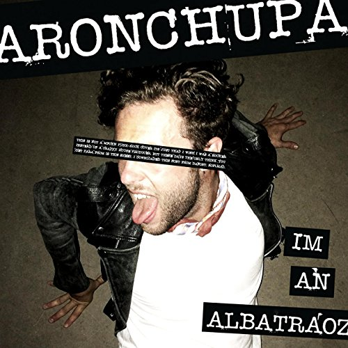 I'm an Albatraoz [Explicit]