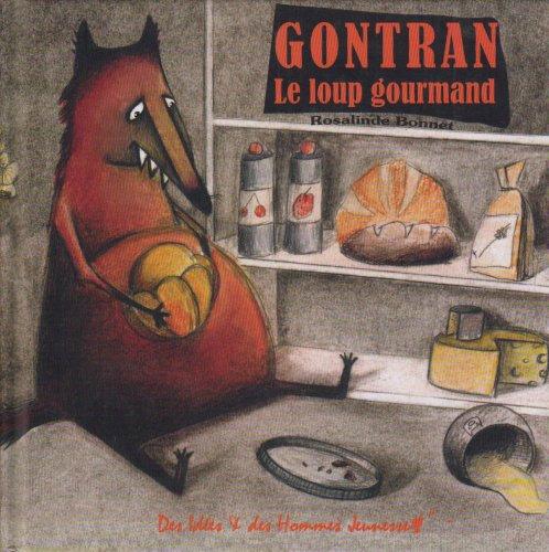 Gontran : Le loup gourmand