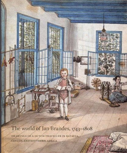 World of Jan Brandes, The (1743-1808): drawings of a Dutch traveller in batavia, ceylon and Southern Africa por Bruijn/Raben