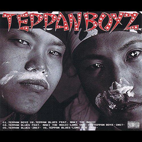 Teppan Boyz [Explicit]