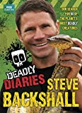 Deadly Diaries (Steve Backshall's Deadly series)