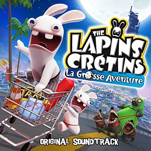 Les Lapins Crétins / La Grosse Aventure Soundtrack