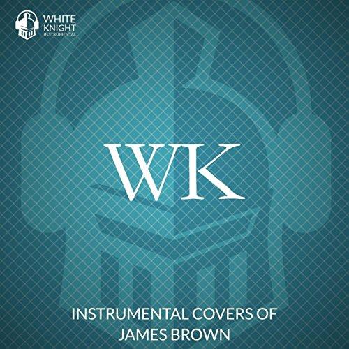Instrumental Covers of James Brown (Brown James Instrumentals)