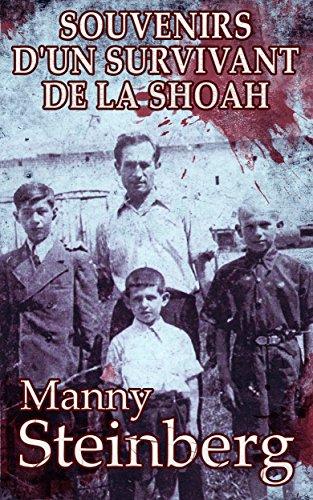 Souvenirs d'un survivant de la Shoah