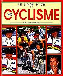 Le livre d'or du cyclisme 1997