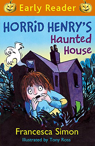 ed House: Book 28 (Horrid Henry Early Reader, Band 28) (Halloween Na Europa)