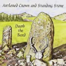 Antlered Crown & Standing Stone