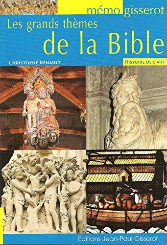 Les grands thèmes de la Bible - Mémo par Renault Christophe